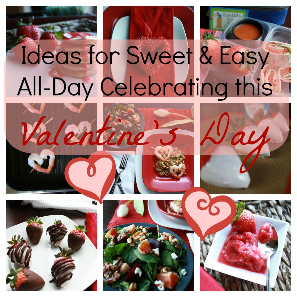 Sweet and Easy Ideas for Valentine's Day