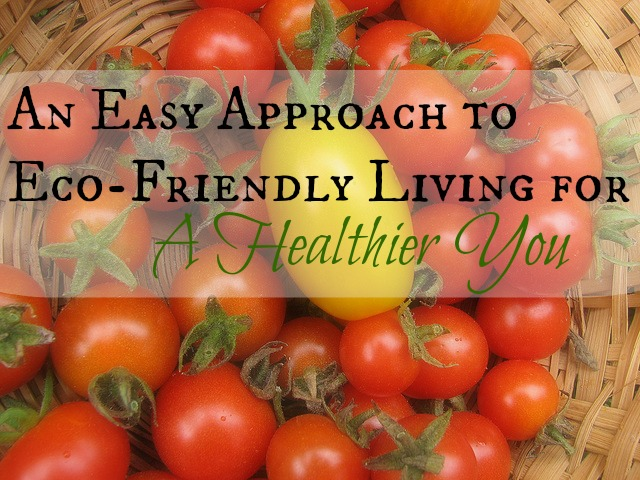 Easy Eco-Living for a Healthier You