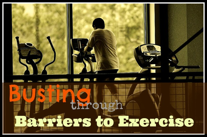 Busting through Barriers to Exercise