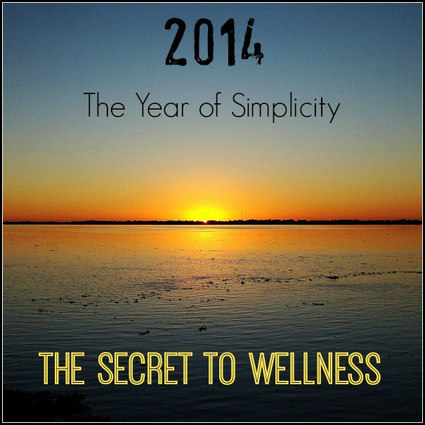 The Key to Health and Wellness is Simplicity