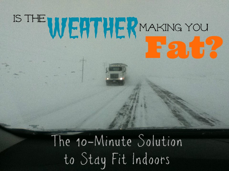 Is the Weather Making You Fat